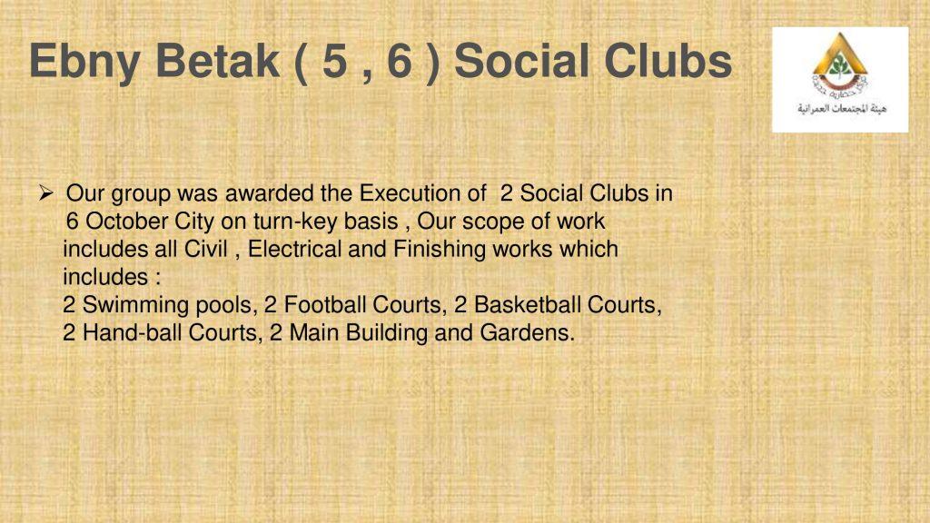 Ebny Betak ( 5 , 6 ) Social Clubs